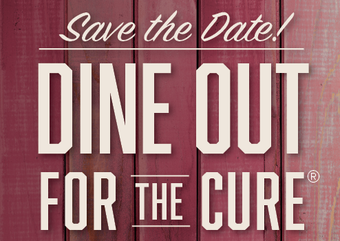 Dine Out for the Cure on Sunday, October 9, 2016